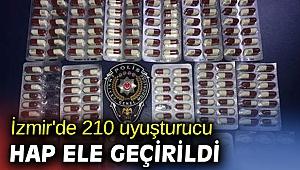 İzmir'de 210 uyuşturucu hap ele geçirildi