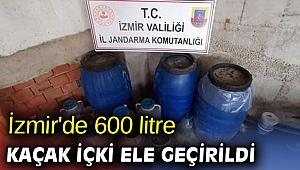 İzmir'de 600 litre kaçak içki ele geçirildi