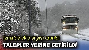 İzmir'de ekip sayısı artırıldı, talepler yerine getirildi