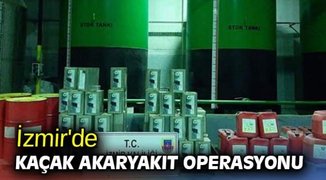 İzmir'de kaçak akaryakıt operasyonu