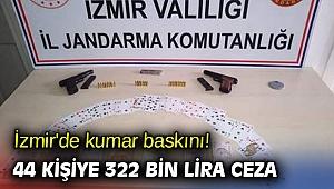 İzmir'de kumar baskını! 44 kişiye 322 bin lira ceza
