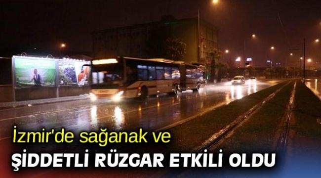 İzmir'de sağanak ve şiddetli rüzgar etkili oldu