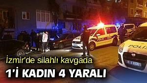 İzmir'de silahlı kavgada 4 kişi yaralandı