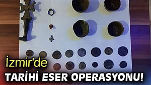 İzmir'de tarihi eser operasyonu!
