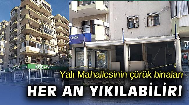 Karşıyaka'da çürük bina korkusu: Her an yıkılabilir!