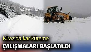 Kiraz'da kar küreme çalışmaları başlatıldı
