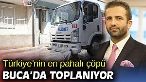 Türkiye'nin en pahalı çöpü Buca'da toplanıyor