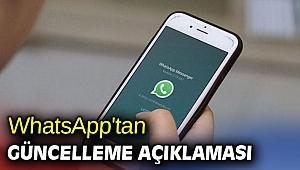 WhatsApp'tan güncelleme açıklaması geldi!