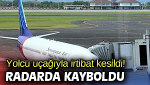 Yolcu uçağıyla irtibat kesildi! Radarda kayboldu