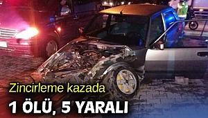 Zincirleme kazada 1 ölü, 5 yaralı