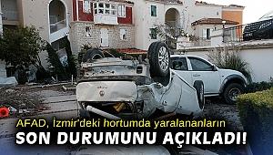 AFAD, İzmir'deki hortumda yaralananların son durumunu açıkladı!