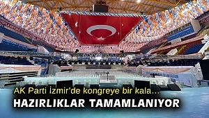 AK Parti İzmir'de kongreye bir kala… Hazırlıklar tamamlanıyor