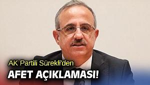 AK Partili Sürekli'den afet açıklaması!