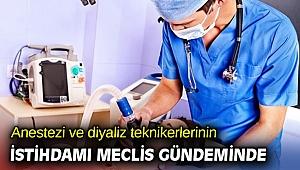 Anestezi ve diyaliz teknikerlerinin istihdamı Meclis gündeminde
