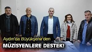 Aydın'da Büyükşehir'den müzisyenlere destek!