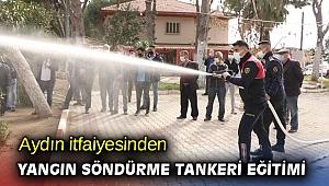 Aydın itfaiyesinden yangın söndürme tankeri eğitimi