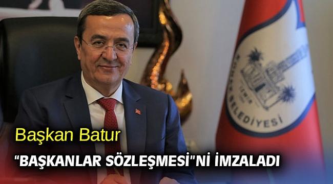 """Başkan Batur """"Başkanlar Sözleşmesi""""ni imzaladı"""