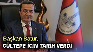 Başkan Batur, Gültepe için tarih verdi