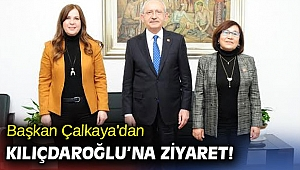 Başkan Çalkaya'dan Kılıçdaroğlu'na ziyaret!