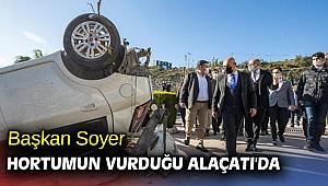 Başkan Soyer Alaçatı'da