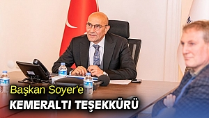 Başkan Soyer'e Kemeraltı teşekkürü