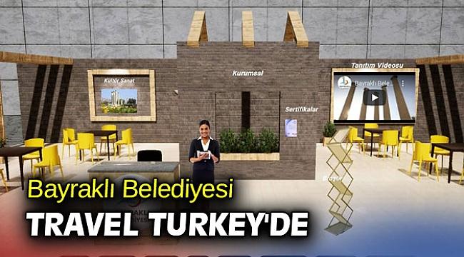 Bayraklı Belediyesi Travel Turkey'de