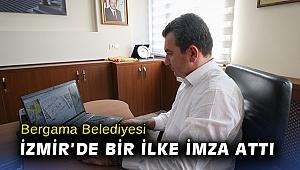 Bergama Belediyesi İzmir'de bir ilke imza attı