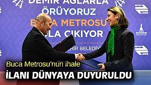 Buca Metrosu'nun ihale ilanı dünyaya duyuruldu