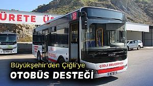 Büyükşehir'den Çiğli'ye otobüs desteği