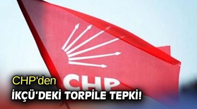 CHP'den İKÇÜ'deki torpile tepki!