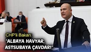 "CHP'li Bakan:""Albaya havyar, astsubaya çavdar!"""