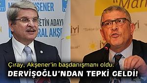 Çıray, Akşener'in başdanışmanı oldu: Dervişoğlu'ndan tepki geldi!