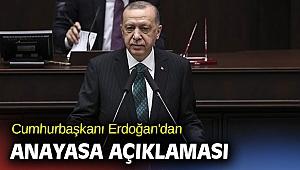 Cumhurbaşkanı Erdoğan'dan anayasa açıklaması