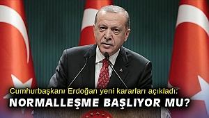 Cumhurbaşkanı Erdoğan yeni kararları açıkladı!