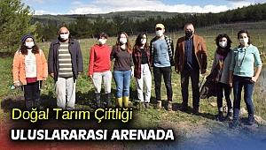 Doğal Tarım Çiftliği uluslararası arenada