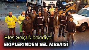 Efes Selçuk belediye ekiplerinden sel mesaisi