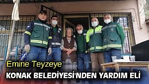 Emine Teyzeye Konak Belediyesi'nden yardım eli