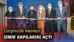 Girişimcilik Merkezi İzmir açıldı