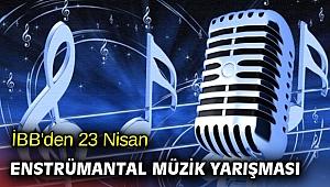 İBB'den 23 Nisan Enstrümantal Müzik Yarışması