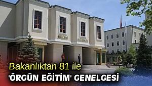 İçişleri Bakanlığı'ndan 81 ile 'örgün eğitim' genelgesi