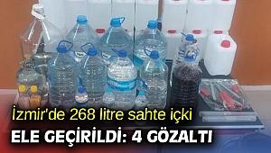 İzmir'de 268 litre sahte içki ele geçirildi: 4 gözaltı