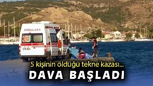 İzmir'de 5 kişinin yaşamını yitirdiği tekne kazasına ilişkin dava başladı