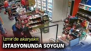 İzmir'de akaryakıt istasyonunda soygun