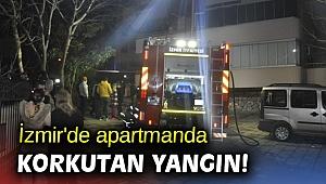 İzmir'de apartmanda korkutan yangın!