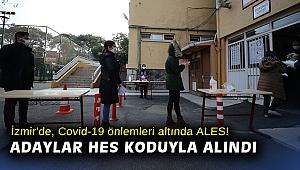İzmir'de, Covid-19 önlemleri altında ALES! Adaylar HES koduyla alındı