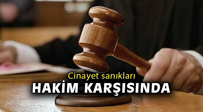 İzmir'de peş peşe işlenen cinayetlerin sanıkları hakim karşısında