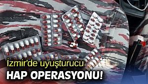 İzmir'de uyuşturucu hap operasyonu!