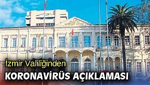 İzmir Valiliğinden Koronavirüs açıklaması
