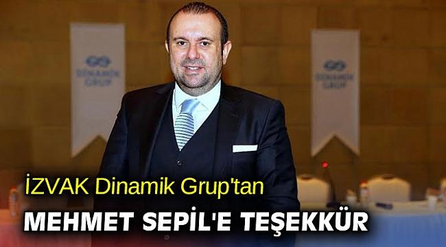 İZVAK Dinamik Grup'tan Mehmet Sepil'e teşekkür