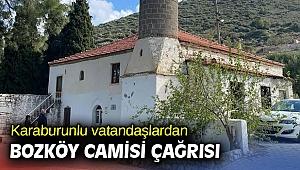 Karaburunlu vatandaşlardan Bozköy Camisi çağrısı